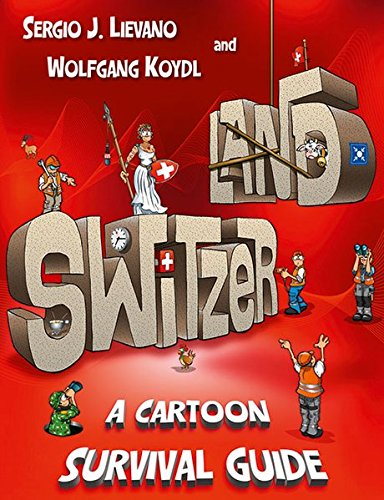 Switzerland: A Cartoon Survival Guide