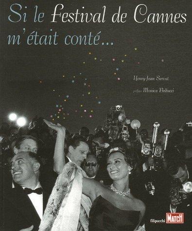 Si le festival de Cannes m'était conté...