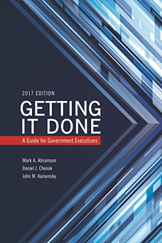 Getting It Done: A Guide for Government Executives (IBM Center for the Business of Government) (English Edition) -