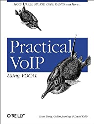 Practical Voip Using Vocal by David Kelly (2002-07-08)