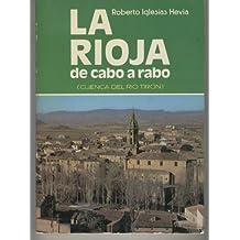 LA RIOJA DE CABO A RABO-CUENCA DEL RIO TIRON- Leiva, tirgo, Cihuri, Anguciana..