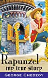 Rapunzel: My True Story