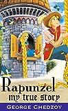 Rapunzel: My True Story