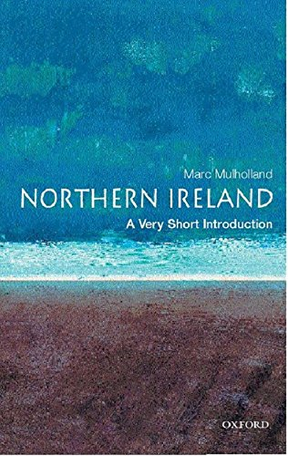 Northern Ireland: A Very Short Introduction (Very Short Introductions) por Marc Mulholland