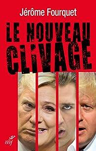 Le nouveau clivage par Jérôme Fourquet