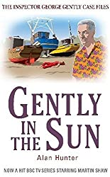 Gently in the Sun (George Gently) by Alan Hunter (2011-04-21)