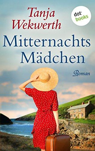 Buchseite und Rezensionen zu 'Mitternachtsmädchen: Roman' von Tanja Wekwerth