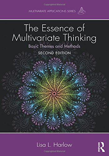 The Essence of Multivariate Thinking: Basic Themes and Methods (Multivariate Applications Series) por Lisa L. Harlow