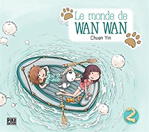 Le Monde de Wan Wan Edition simple Tome 2