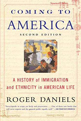 Coming to America (Second Edition): A History of Immigration and Ethnicity in American Life (English Edition)