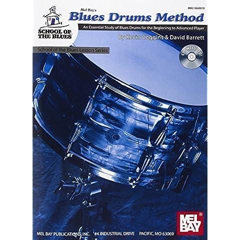 Mel Bay Blues Drums Method: An Essential