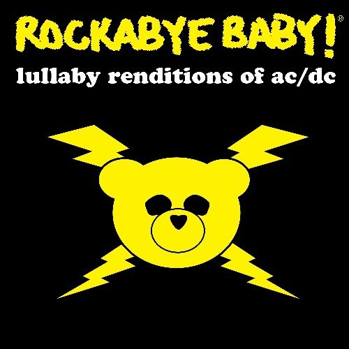 Rockabye Baby! Lullaby Renditions of AC/DC (Baby Lullaby Musik)