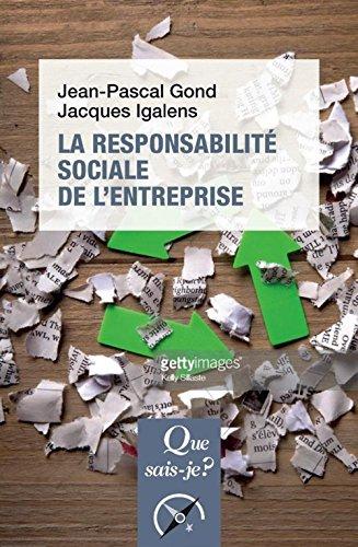 La responsabilité sociale de l'entreprise par Jean-Pascal Gond
