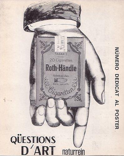 QÜESTIONS D`ART. La revista catalana d`art actual. Any VII. Nº 22. Número dedicat al poster