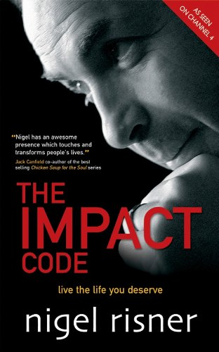 The impact code live the life you deserve ebook nigel risner the impact code live the life you deserve by risner nigel fandeluxe Choice Image
