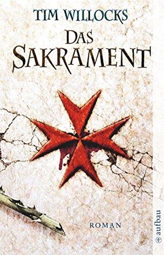 Das Sakrament: Roman