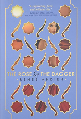 The Rose and the Dagger (Wrath and the Dawn)