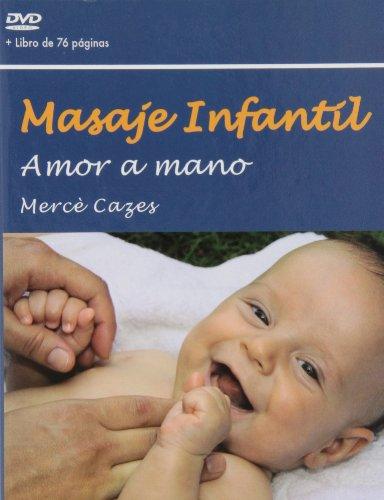 Masaje Infantil: Amor a mano + DVD