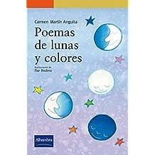 Poemás de lunas y colores (Serie Naranja)