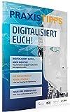 PRAXISTIPPS Kundenkommunikation - Digitalisiert Euch! (voice compass: PRAXISTIPPS Kundenkommunikation)