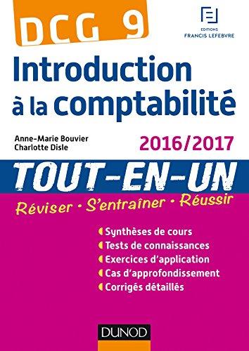 DCG 9 - Introduction  la comptabilit 2016/2017 - 5e d. : Tout-en-Un (Tout-en-Un DCG)