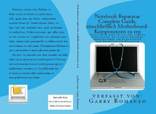 Notebook Reparatur Complete Guide, einschließlich Motherboard-Komponenten zu reparieren!