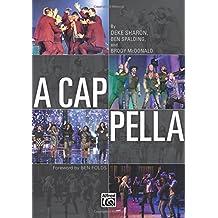 A Cappella (Méthode de chant choral de musique Pop) - Voix (SATB) --- Alfred Publishing