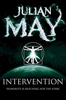 Intervention (The Galactic Milieu series Book 1) by [May, Julian]