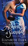 Almost a Scandal: A Reckless Brides Novel (The Reckless Brides)