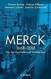 Merck: Von der Apotheke zum Weltkonzern - Carsten Burhop, Michael Kißener, Hermann Schäfer, Joachim Scholtyseck