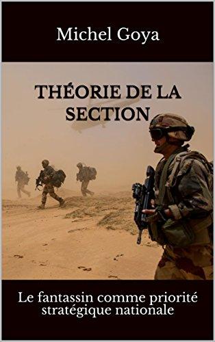 Théorie de la section: Le fantassin comme priorité stratégique nationale