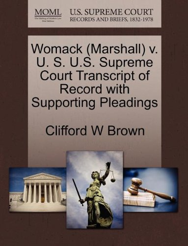 Womack (Marshall) v. U. S. U.S. Supreme Court Transcript of Record with Supporting Pleadings