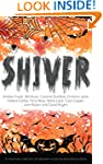 Shiver: - A must have collection of h...