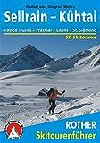 Sellrain - Kühtai: Fotsch - Gries - Praxmar - Lüsens - St. Sigmund. 50 Skitouren (Rother Skitourenführer)