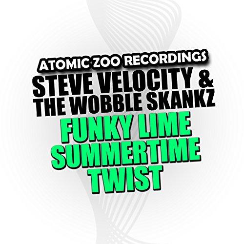 Funky Lime Summertime Twist (Tantric Decks & DJ Xcite Edit) (Atomic Deck)