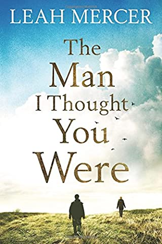 The Man I Thought You