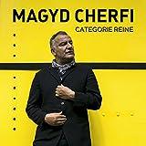 Catégorie reine / Magyd Cherfi | Cherfi, Magyd (1962?-.....)