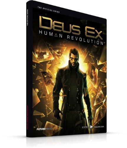 Deus EX: Human Revolution - The Official Guide por Future Press