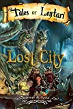 Lost City (Tales of Lentari) by Jeffrey Poole