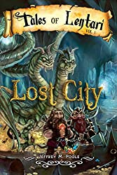 Lost City (Tales of Lentari Book 1) (English Edition)