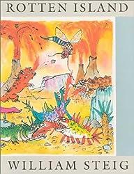 Rotten Island: A Godine Storyteller by William Steig (1992-10-01)