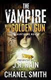 The Vampire With the Golden Gun (The Huntress Trilogy Book 1) (English Edition)