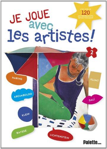 Je joue avec les artistes ! : Tome 2 par Sylvia Pouradier Duteil