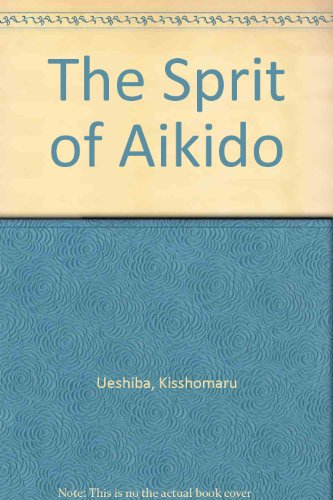 The Sprit of Aikido