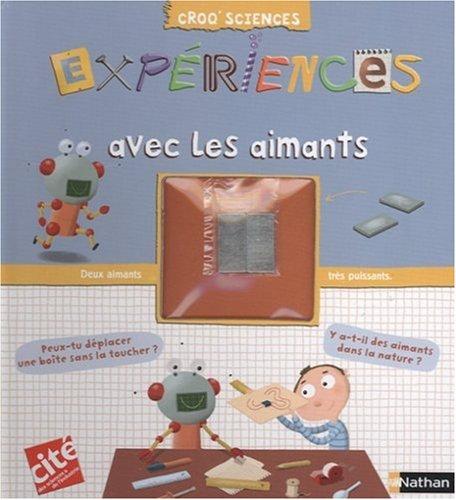 EXPERIENCES AVEC LES AIMANTS