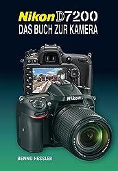 Nikon D7200  Das Buch zur Kamera