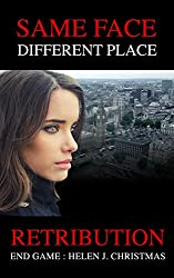 Retribution: End Game (Same Face Different Place Book 5)