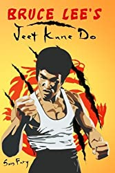 Bruce Lee's Jeet Kune Do: Jeet Kune Do Techniques and Fighting Strategy (Self Defense Series) by Sam Fury (2015-07-27)