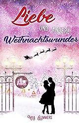Liebe und andere Weihnachtswunder: Liebesroman
