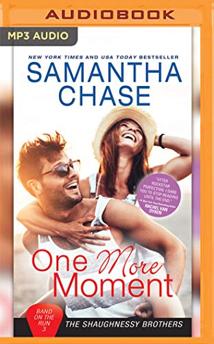 One More Moment (Shaughnessy Brothers: Band on the Run, Band 3)